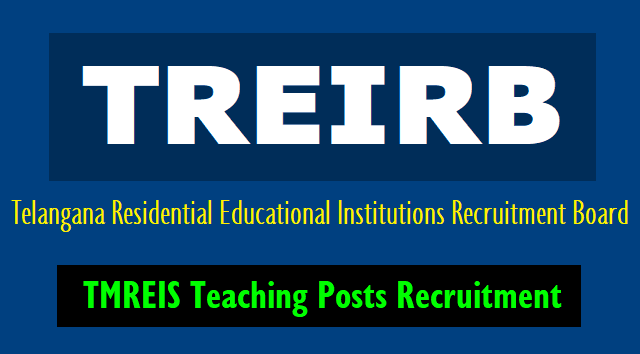 telangana residential recruitment board dl,jl,pgt,tgt,pd posts recruitment in tmwreis instituitions,treirb recruitment,treirb jls recruitment,treirb dls recruitment,treirb pgts recruitment,treirb tgts recruitment,treirb pds recruitment
