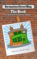 NEW! Coronation Street Blog Book