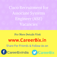 Cisco Recruitment for Associate Systems Engineer (ASE) Vacancies