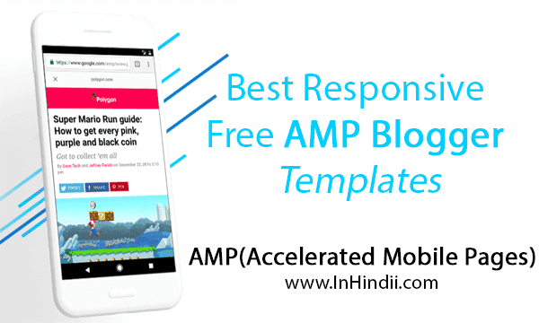 5+ Best Responsive Free AMP Blogger Templates Free Download ...