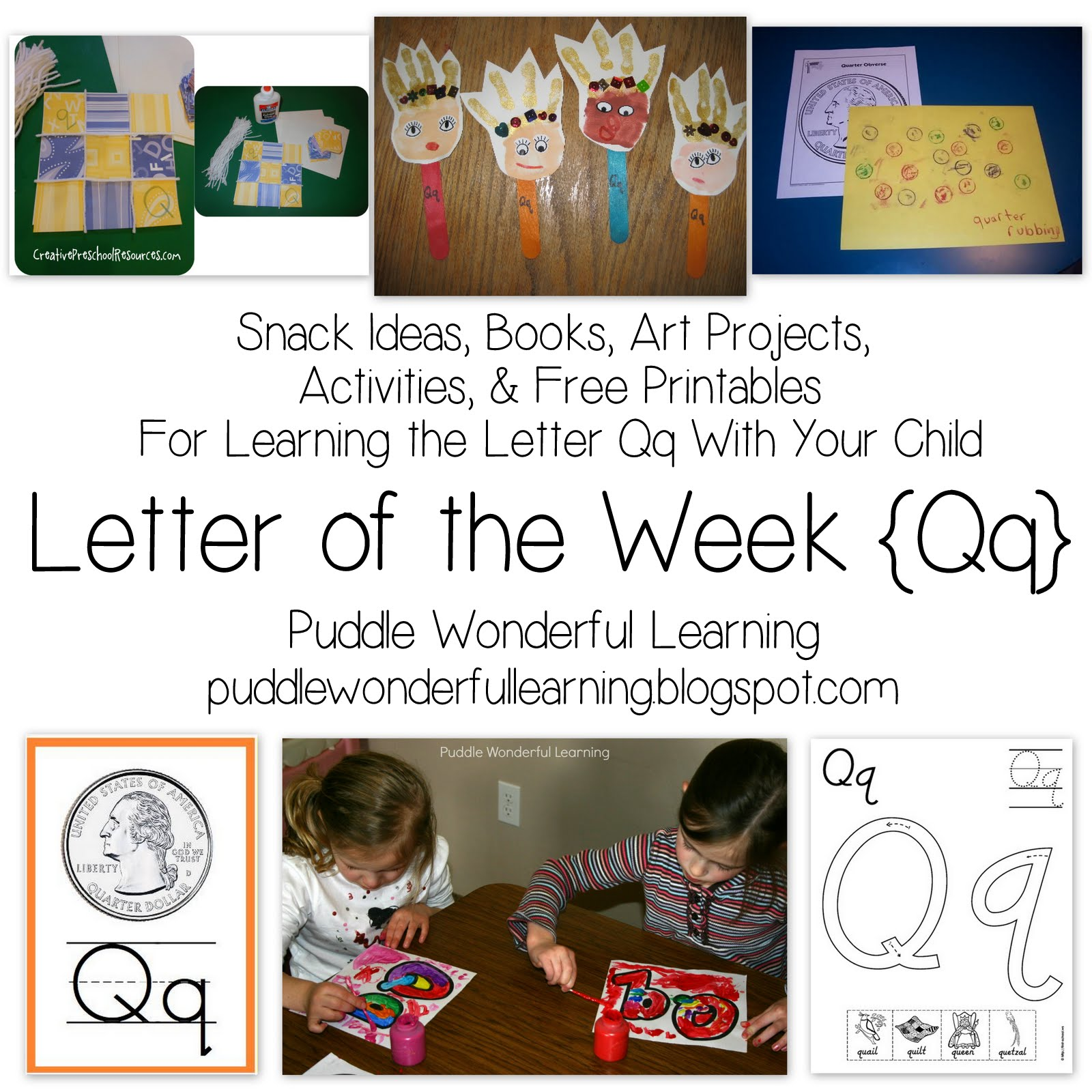 Puddle Wonderful Learning Preschool Activities Letter Of The Week Qq