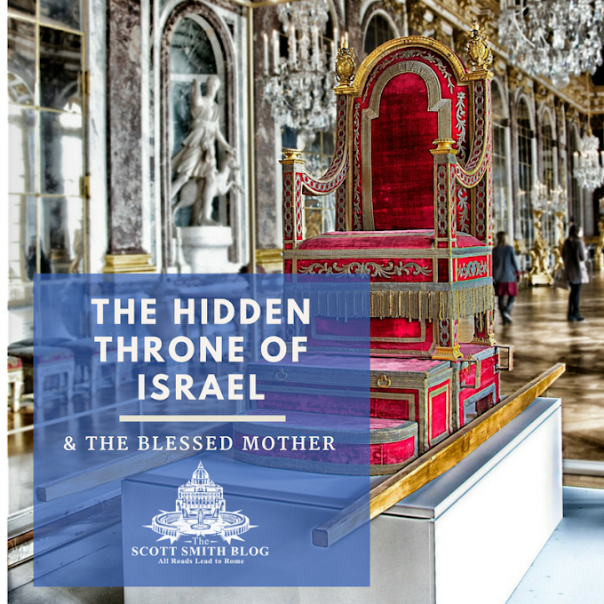 The Hidden Throne of Israel & The Blessed Mother