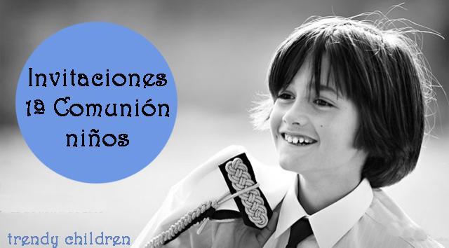 INVITACIONES PRIMERA COMUNIN NIO 2013  trendy children