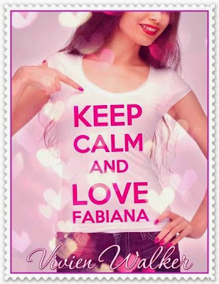 Keep calm and love Fabiana