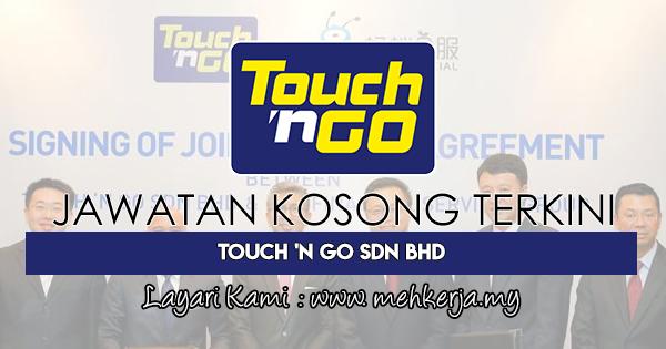 Jawatan Kosong Terkini 2018 di Touch 'n Go Sdn Bhd