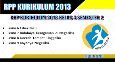 RPP Kurikulum 2013 SD Kelas 4 Semester 2 revisi tahun 2018