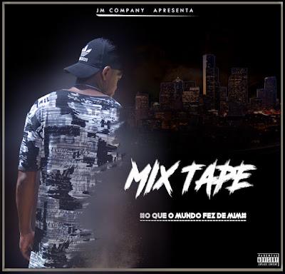 Jito Miguel - O Que O Mundo Fez De Mim (Mixtape)