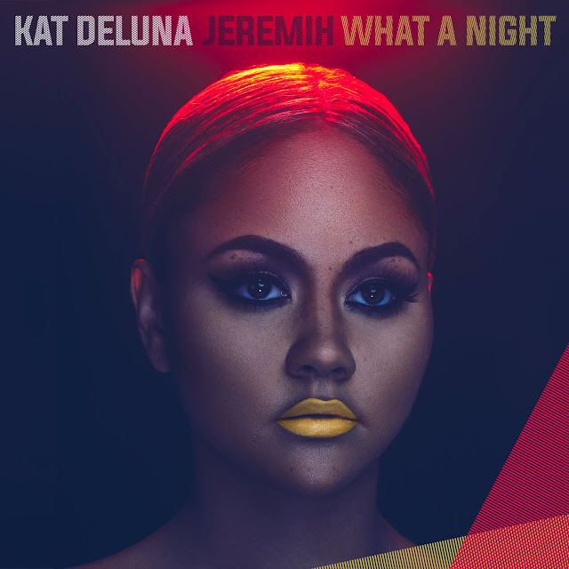 Kat Deluna – What A Night (feat. Jeremih)