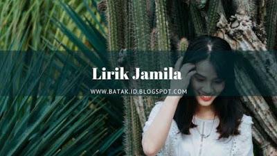 Lirik Jamila - Lagu Batak