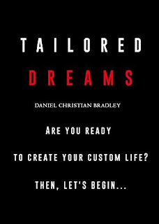 Tailored Dreams - a Christian Motivational book by Daniel Christian Bradley