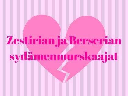 Zestirian ja Berserian sydämenmurskaajat