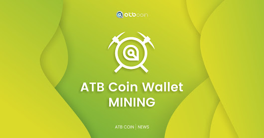 New Version of ATB Coin Wallet to Provide Mining