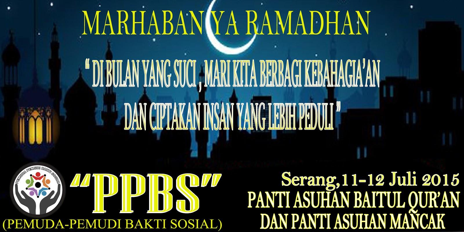 Banner Berbagi Kebaikan Di Bulan Ramadhan Ala PPBS (Pemuda-Pemudi Bakti Sosial)