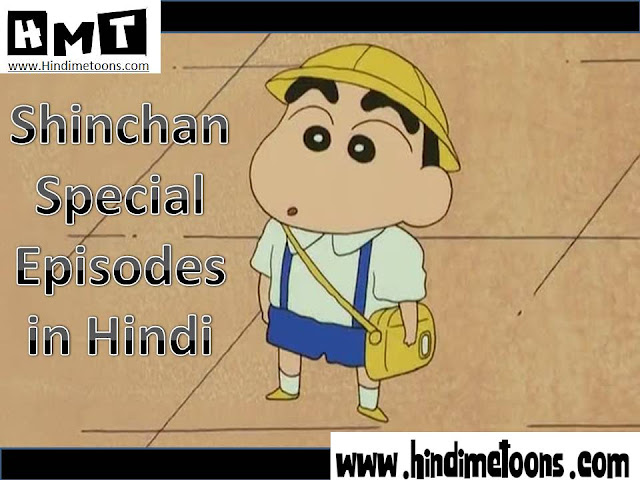 Download Shinchan Special Episodes HINDI