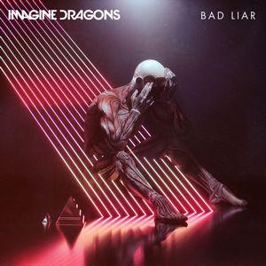 Bad Liar – Imagine Dragons Mp3