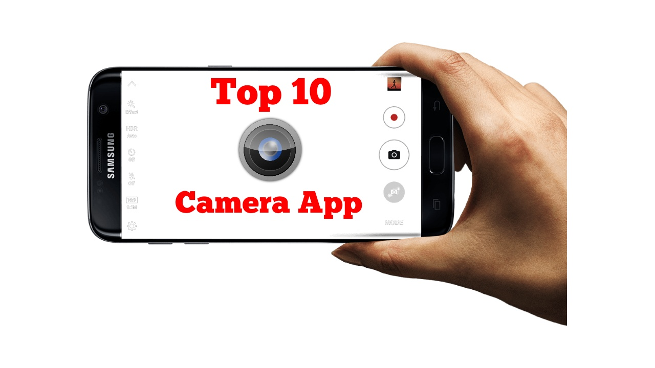 Top 10 Best Android Camera App 2018. - Ride For Tech