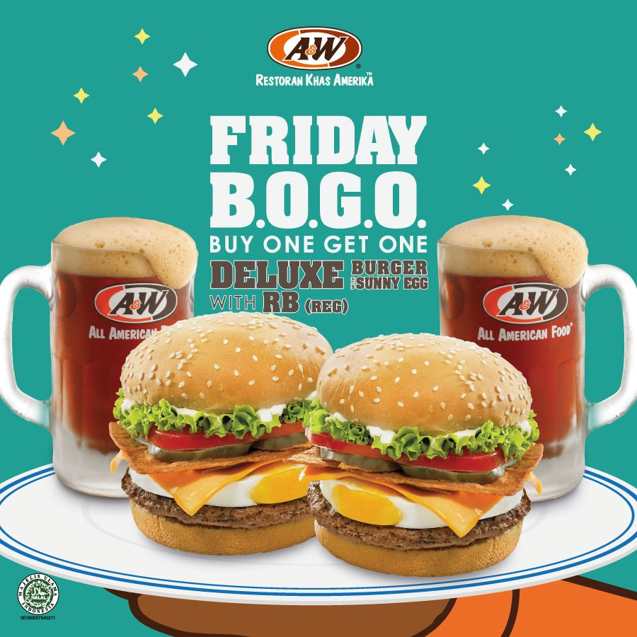 A&W - Promo Hemat Buy 1 Get 1 Friday Buy 1 Get 1 Deluxe Burger with Sunny Egg & RB