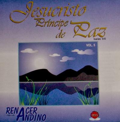 Jesucristo Príncipe De Paz-Vol 5-Renacer Andino-