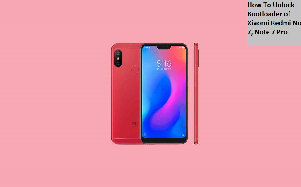 How to Unlock Bootloader of Xiaomi Redmi Note 7, Note 7 Pro
