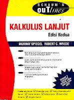 Judul : Scaum's Outlines: KALKULUS LANJUT Pengarang : Murray Spiegel, Robert C. Wrede Penerbit : Erlangga