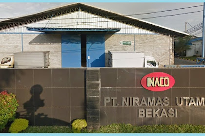 Lowngan Kerja Terbaru PT. Niramas Utama (INACO)