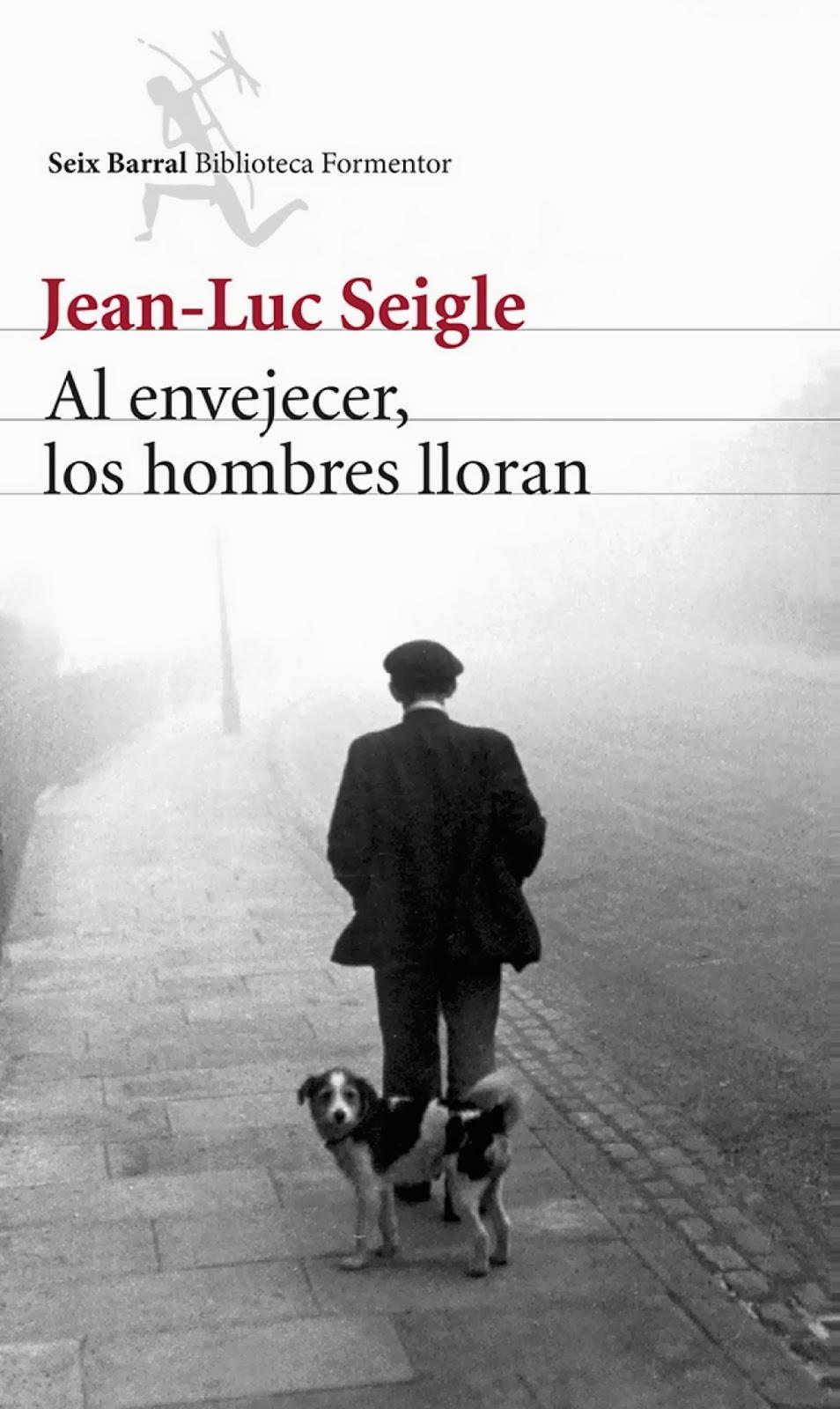 http://loqueleolocuento.blogspot.com.es/2014/05/al-envejecer-los-hombres-lloran-jean.html