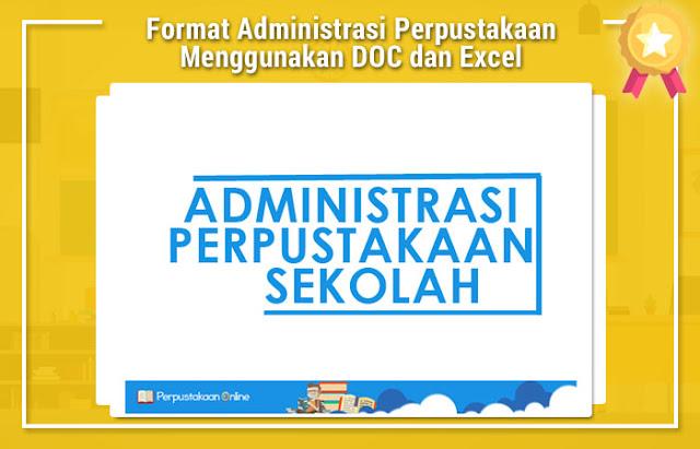 Format Administrasi Perpustakaan Menggunakan DOC dan Excel