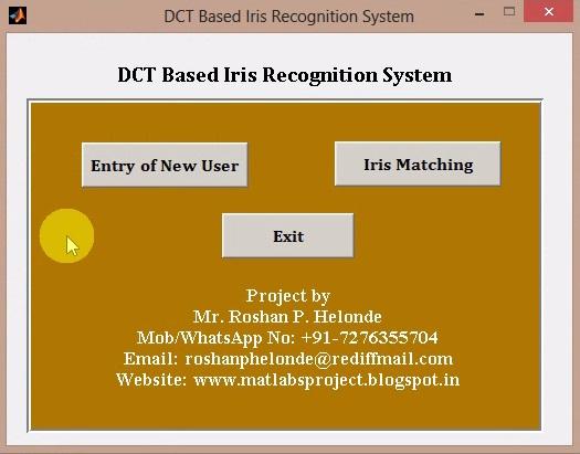 MATLAB PROJECTS: Iris Recognition Using Discrete Cosine