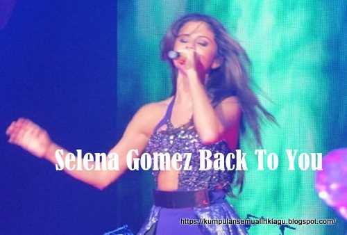 Selena Gomez Back To You