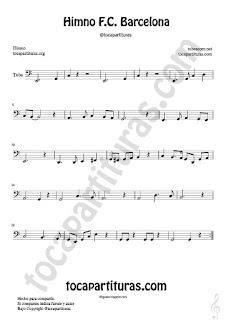 Himno del FC Barcelona Partitura de Flauta, Violín, Saxofón Alto, Trompeta, Viola, Oboe, Clarinete, Saxo Tenor, Soprano Sax, Trombón, Guitarra, Fliscorno, Chelo, Fagot, Barítono, Bombardino, Trompa o corno, Tuba...