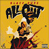 New Video: Blacc Cuzz - All Out | @Blacc_Cuzzz