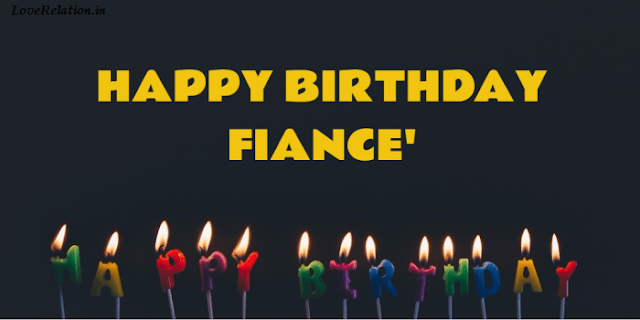 Happy Birthday Messages For Fiance-Lover