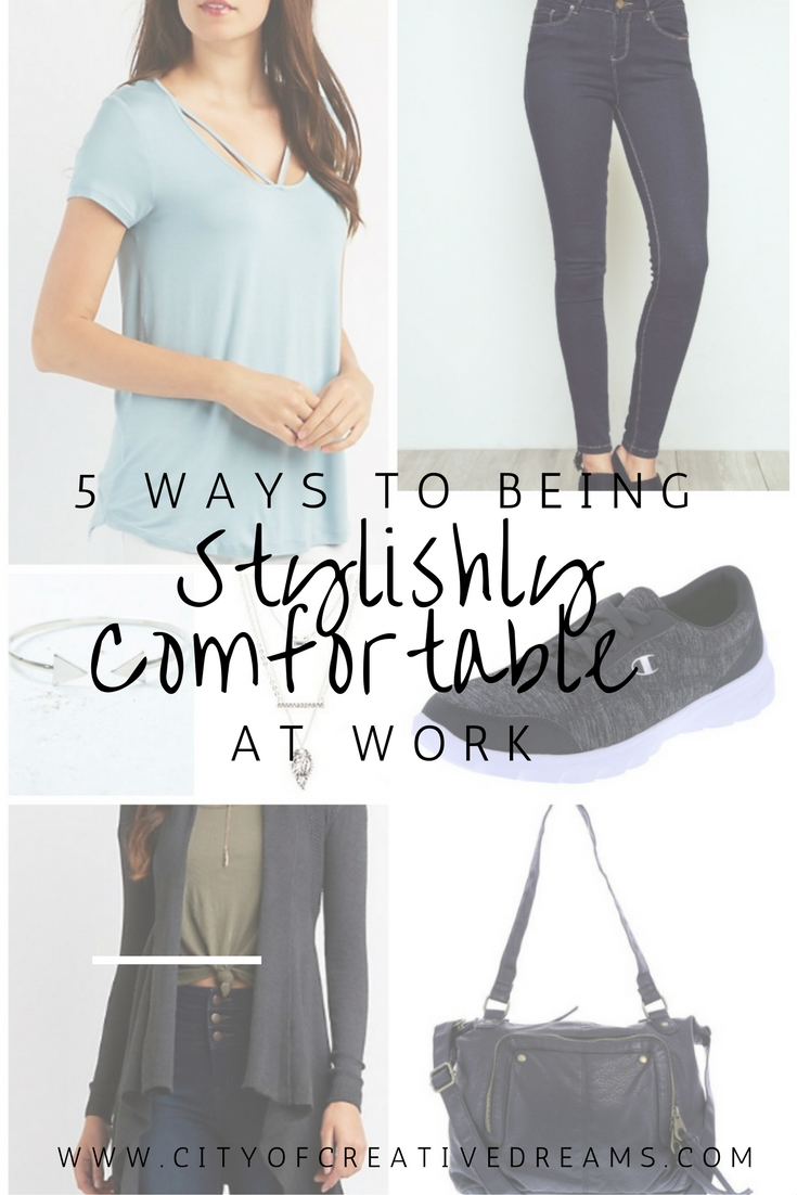 5 Ways to Being Stylishly Comfortable At Work | City of Creative Dreams