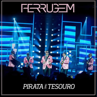 Ferrugem - Pirata e tesouro (Ao Vivo)