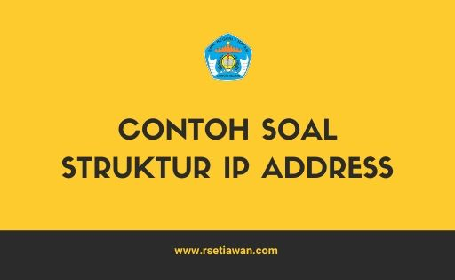 Contoh soal Struktur IP address