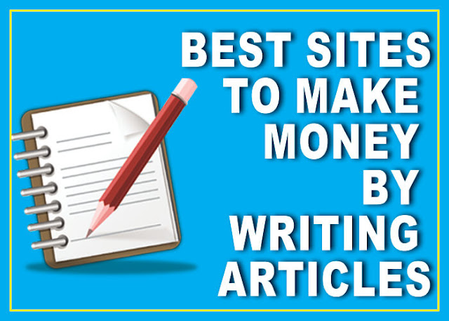 Make money online writing online. Best sites that pay to write articles.