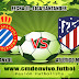 Atletico Madrid vs Espanyol EN VIVO - ONLINE Por la fecha 17 de La Liga Santander: HORA Y CANAL
