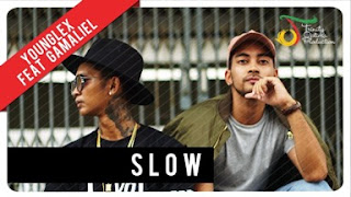 Lirik Lagu Young Lex Ft Gamaliel - Slow