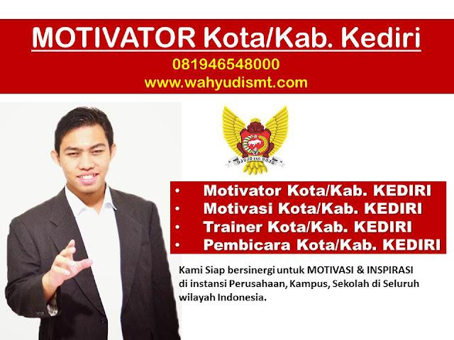 Motivator kab/kota Kediri, Motivasi Sukses Kediri, Pembicara Motivasi Kediri