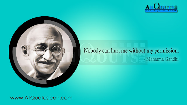 Mahatma Gandhi  Life Quotes in English, Mahatma Gandhi  Motivational Quotes in English, Mahatma Gandhi  Inspiration Quotes in English, Mahatma Gandhi  HD Wallpapers, Mahatma Gandhi  Images, Mahatma Gandhi  Thoughts and Sayings in English, Mahatma Gandhi  Photos, Mahatma Gandhi  Wallpapers, Mahatma Gandhi  English Quotes and Sayings and more available here.