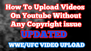 How To Upload Videos On Youtube Without Any Copyright issue Updated In Urdu Hindi