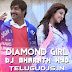 DIAMOND GIRL - DJ BHARATH HYD