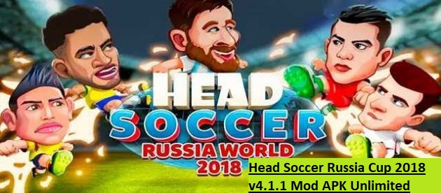 Head Soccer Russia Cup 2018 v4.1.1 Mod APK Unlimited Money and Gold