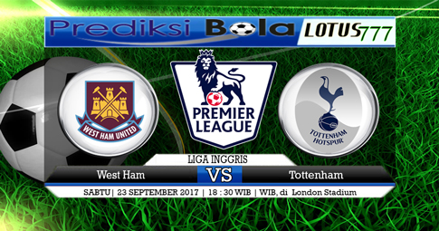 PREDIKSI SKOR  West Ham vs Tottenham  23 SEPTEMBER 2017