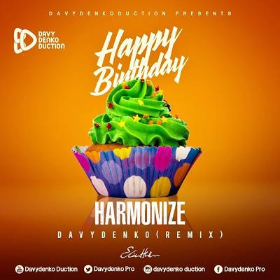 Download Audio Harmonize Happy Birthday Davydenko Remix Download Ngombozi Media