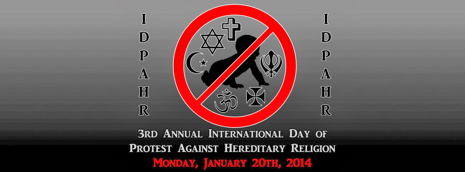 3rd Annual International Day of Protest Against Hereditary Religion