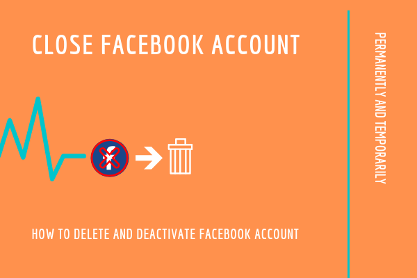 How To Close Your Facebook Account Forever<br/>