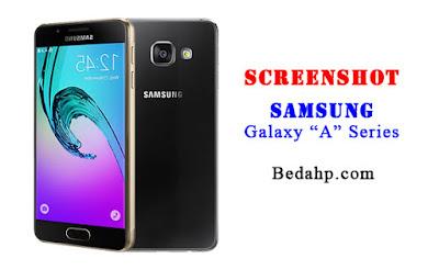 Cara Mengambil Screenshot di Samsung Galaxy A3 A5 A7 A8 A9