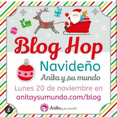 Vuelve el Blog-hop de Anita y su Mundo