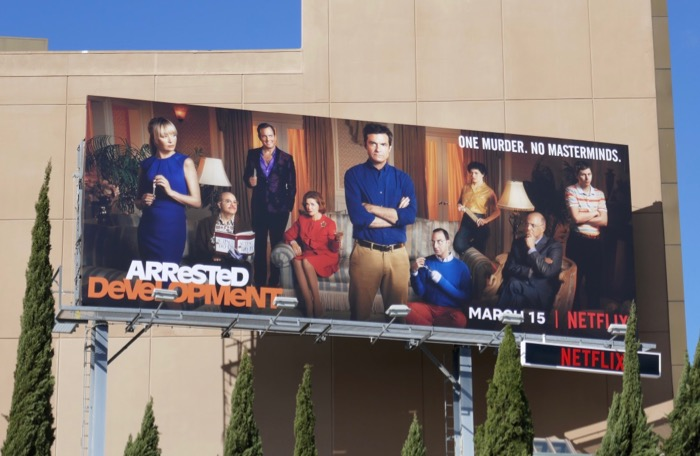 Arrested Development season 5 part 2 billboard